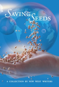 Saving Seeds ~ A collection of the New West Writers Group