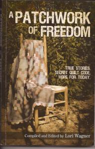 A Patchwork of Freedom, by Val Mossop